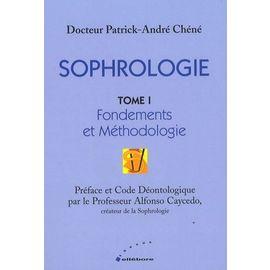 Sophrologie Tome 1 du Dr Patrick-André Chéné