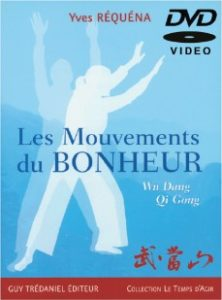 Les mouvements du bonheur, Yves Réquéna