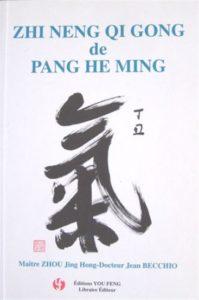Zhi Neng Qi Gong, Pang He Ming